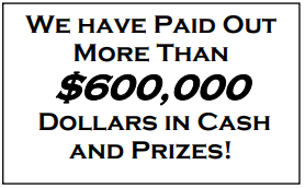 We have paid out more than $600K in cash and prizes!